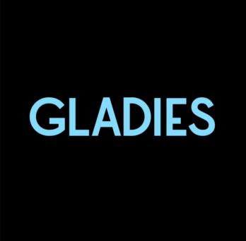 Gladies